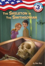 The Skeleton in the Smithsonian - Ron Roy, Timothy Bush