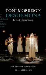 Desdemona - Toni Morrison, Peter Sellars, Rokia Traore