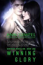 Winning Glory (GenTech Rebellion Book 1) - Ann Gimpel, Jennifer Hassani, Fiona Jayde
