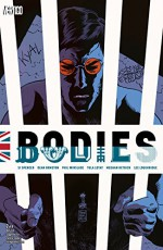 Bodies (2014-) #2 (Bodies (2014- )) - Si Spencer, Meghan Hetrick, Dean Ormston, Phil Winslade, Tula Lotay