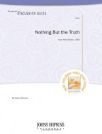 Teacher's Discussion Guide to Nothing But the Truth - Nancy Romero