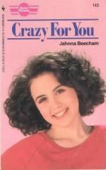 Crazy for You - Jahnna Beecham