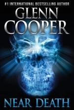 Near Death - Glenn Cooper