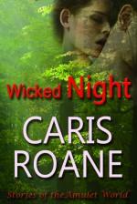 Wicked Night - Caris Roane