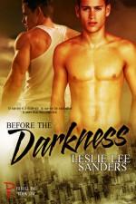 Before the Darkness - Leslie Lee Sanders