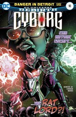 Cyborg (2016-) #10 - John Semper Jr., Ivan Nunes, Will Conrad