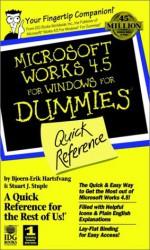 Microsoft Works 4.5 for Windows for Dummies: Quick Reference - Bjoern Hartsfvang, Bjoern Hatrsfvang, Stuart Stuple, Stuart J. Stuple