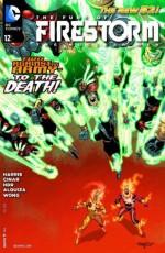 The Fury of Firestorm: The Nuclear Men (2011- ) #12 - Joe Harris, Yildiray Cinar, Daniel Horn