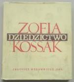 Dziedzictwo 3 Tomy - Zofia Kossak-Szczucka