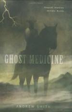 Ghost Medicine - Andrew Smith