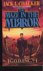The Maze in the Mirror - Jack L. Chalker