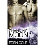 Channing Moon - Eden Cole