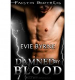Damned by Blood - Evie Byrne