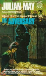 The Adversary - Julian May