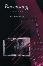 Ravensong: A Novel - Lee Maracle