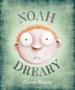 Noah Dreary - Aaron Blabey