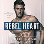 Rebel Heart - Vi Keeland, Penelope Ward