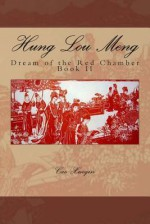 Hung Lou Meng, Dream of the Red Chamber, Book II - Cao Xueqin, Henry Bencraft Joly