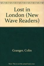 Lost In London - Colin Granger, Mike Nicholson