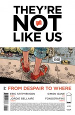 They're Not Like Us #1 - Eric Stephenson, Simon Gane, Jordie Bellaire