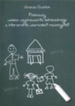 Postawy wobec wychowania seksualnego a hierarchia wartości nauczycieli - Urszula Dudziak