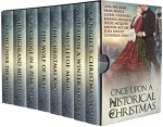 Once Upon A Historical Christmas - Laurel O'Donnell, Catherine Kean, Lana Williams, Amanda McCabe, Barbara Monajem, Emma Prince, Eliza Knight, Hildie McQueen
