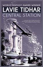 Central Station - Lavie Tidhar