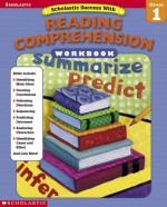 Scholastic Success With: Reading Comprehension Workbook: Grade 1 - Scholastic Inc., Teaching Resources Staff, Scholastic Inc.