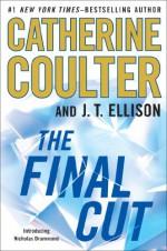 The Final Cut - Catherine Coulter, J.T. Ellison