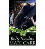 Ruby Tuesday - Mari Carr