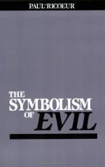 The Symbolism of Evil - Paul Ricoeur, Emerson Buchanan