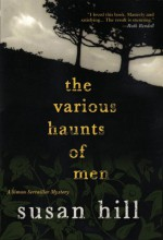 The Various Haunts of Men - Susan Hill