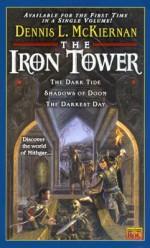 The Iron Tower Omnibus - Dennis L. McKiernan