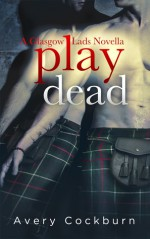 Play Dead - Avery Cockburn