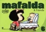 Mafalda and Friends 6 - Quino