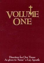 Volume One: Spiritual Journey (Directions for Our Times) (Directions for Our Times as Given to) - Anne