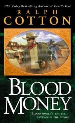 Blood Money - Ralph Cotton