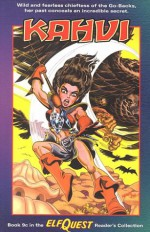 ElfQuest 9c: Kahvi (Reader's Collection) - Wendy Pini, Richard Pini, Joellyn Auklandus