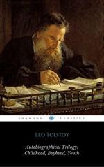 "Leo Tolstoy: Autobiographical Triology (""Childhood"", ""Boyhood"", ""Youth"") (ShandonPress) - Leo Tolstoy, Shandonpress"