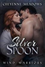 Silver Spoon - Cheyenne Meadows