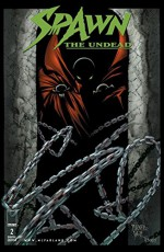 Spawn: The Undead #2 - Paul Jenkins, Dwayne Turner, Chance Wolf, Drew Hutchinson, Jay Fotos, Todd Broeker