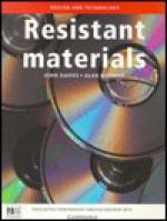 Resistant Materials - John Davies
