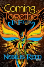 Coming Together: In Flux - Nobilis Reed