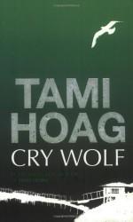 Cry Wolf - Tami Hoag