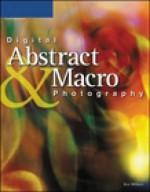Digital Abstract & Macro Photography - Ken Milburn