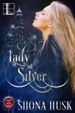 Lady of Silver (Blood & Silver) - Shona Husk
