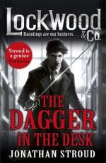 The Dagger in the Desk - Jonathan Stroud