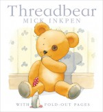 Threadbear - Mick Inkpen