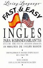 Fast and Easy Ingles Para Hispano Hablantes - Irwin Stern
