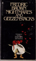 Nightmares And Geezenstacks - Fredric Brown